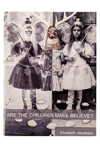 Are the Children Make Believe?